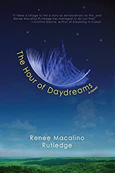 The Hour of Daydreams by [Rutledge, Renee Macalino]
