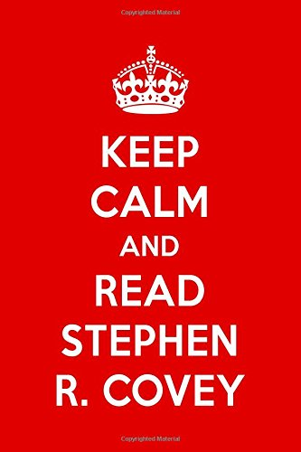 Download Keep Calm And Read Stephen R. Covey: Stephen R. Covery Designer Notebook pdf epub