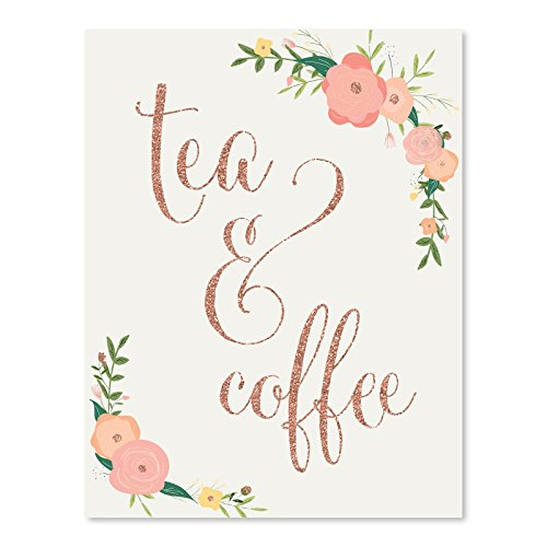 - Andaz Press Wedding Party Signs, Faux Rose Gold Glitter with Florals, 8.5x11-inch, Tea & Coffee Reception Dessert Table Sign, 1-Pack, Colored Decorations