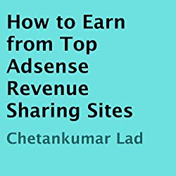 How to Earn from Top Adsense Revenue Sharing Sites