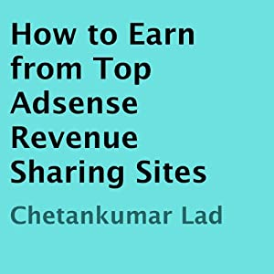 How to Earn from Top Adsense Revenue Sharing Sites Audiobook