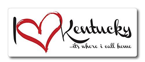 17 Rectangle Magnet (I Love (heart) Kentucky, It's Where I Call Home Car Magnet US State Flag Refrigerator Locker SUV Heavy Duty Waterproof)
