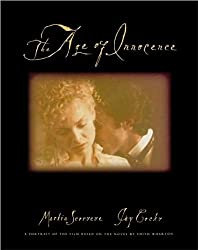 The Age of Innocence: A Portrait of the Film Based on the Novel by Edith Wharton (Newmarket Pictorial Moviebook)