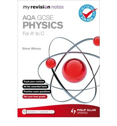 Download My Revision Notes: AQA GCSE Physics (for A* to C) (My Revision Notes) (Paperback) - Common ebook
