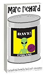 DAVE! (A Novel from the Future) Part 3: Endgame