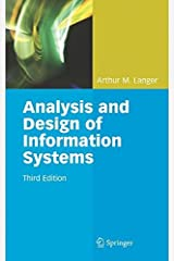 Analysis and Design of Information Systems by Arthur M. Langer (2007-11-30) Hardcover