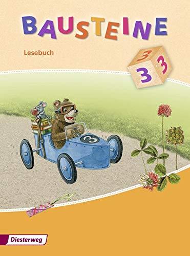 BAUSTEINE Lesebuch - Ausgabe 2008: Lesebuch 3