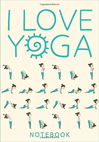 I Love Yoga Notebook: 7 x 10 Inch Ruled Notebook/Journal ...