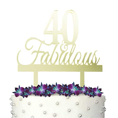 GrantParty 40 and Fabulous Cake Topper with Protective Film |40th Birthday Party Decoration Ideas | Perfect Keepsake (40&Fabulous Mirror Gold)
