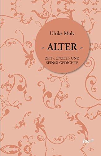 Alter Zeit Unzeit Und Seins Gedichte German Edition 1