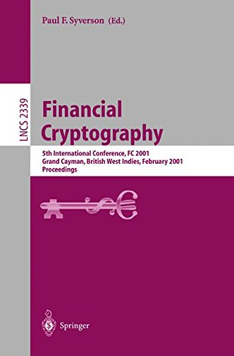 Price comparison product image Financial Cryptography: 5th International Conference, FC 2001, Grand Cayman, British West Indies, February 19-22, 2001. Proceedings (Lecture Notes in Computer Science)