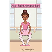 Allie's Ballet Alphabet Book