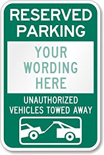 Reserved Parking Custom Text Unauthorized Vehicles Towed Away With Tow Symbol Sign