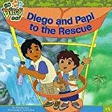 Diego and Papi to the Rescue (Go, Diego, Go! (8x8))