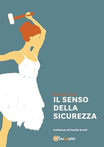Il Senso della Sicurezza (Italian Edition)