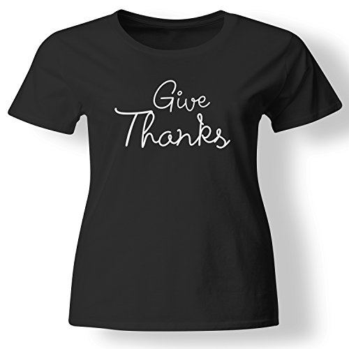 1510f9692e75 Give Thanks Cute Family Gathering Holidays Gift T Shirt Womens Black X-Large