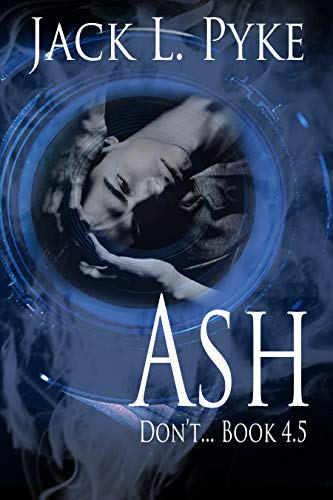 Ash: Prequel to Psychopaths & Sinners See more