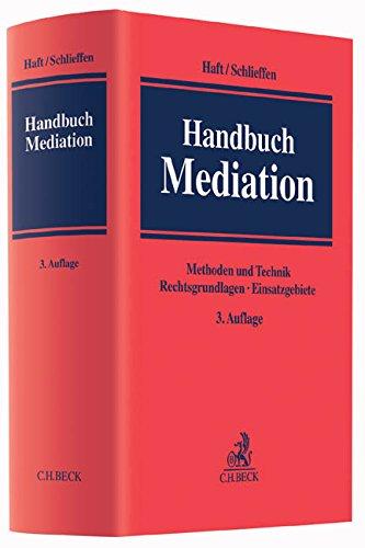 Handbuch Mediation Gebundenes Buch – 3. Dezember 2015 Fritjof Haft Heinz Georg Bamberger Joachim von Bargen Daniel Beisel
