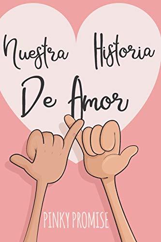 Nuestra Historia de Amor Para los enamorados-para los amantes, diario para que no se te olvide nada de esa relacion de eso amor dia de los enamorados originales