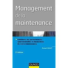 Management de la maintenance - 3e éd. (Performance industrielle) (French Edition)