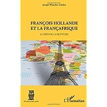 François Hollande et la françafrique