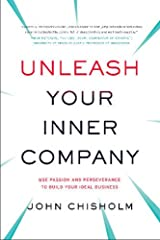 Discover Your Unique Advantages--Shape and Grow Them into a Successful Business Unleash Your Inner Company provides an innovative, proven, step-by-step process for anyone who aspires to start and grow their own business. Author John Chisholm-...