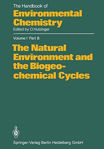 The Natural Environment and the Biogeochemical Cycles (The Handbook of Environmental Chemistry)