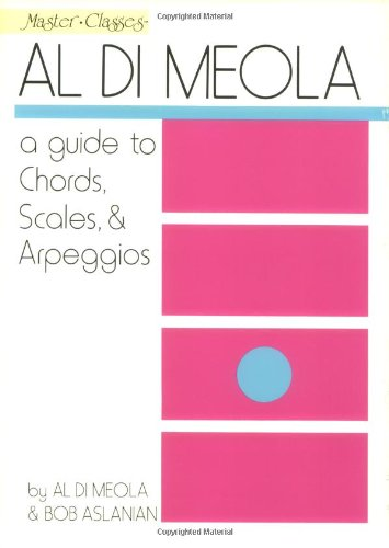 Al Di Meola - A Guide to Chords, Scales & Arpeggios