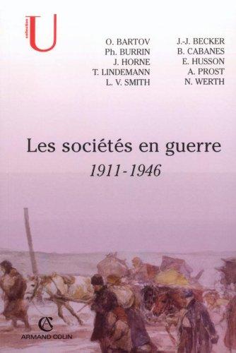 Les sociétés en guerre : 1911-1946 - Collectif