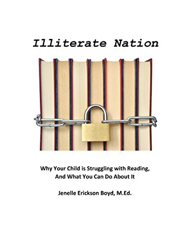 Download PDF Illiterate Nation - Why Your Child Struggles with Reading, and What You Can Do About It