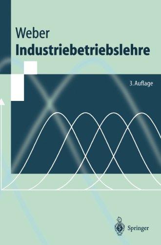 Industriebetriebslehre (Springer-Lehrbuch) (German Edition) by Brand: Springer