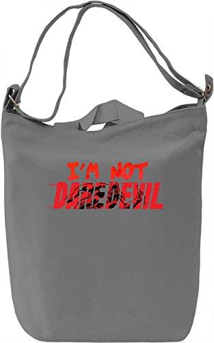 I'm Not Daredevil Borsa Giornaliera Canvas Canvas Day Bag| 100% Premium Cotton Canvas| DTG Printing|