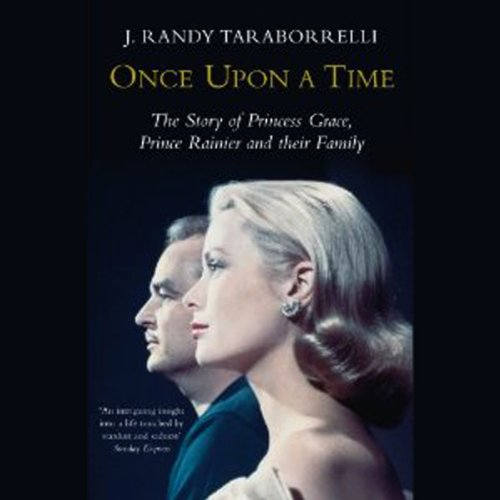 Once Upon a Time: Behind the Fairy Tale of Princess Grace and Prince Rainier by Hachette Audio