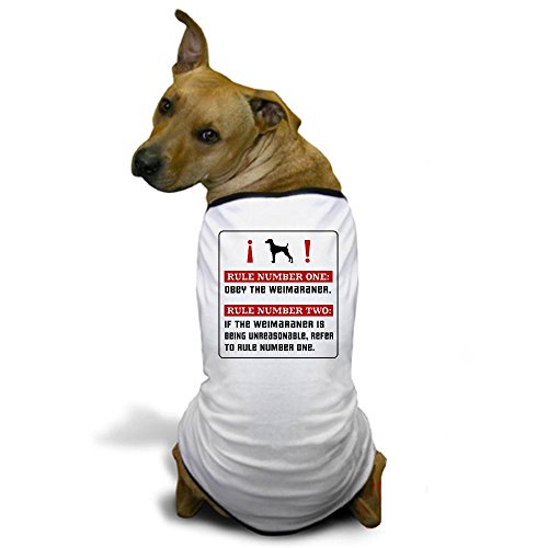 CafePress Obey the Weimaraner- Rules Dog T-Shirt - S White