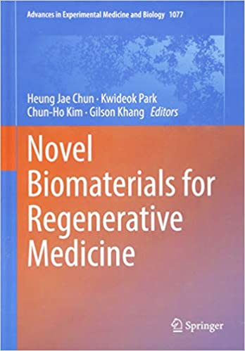 Novel Biomaterials for Regenerative Medicine (Advances in