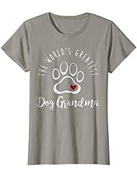 The World's Greatest Dog Grandma T Shirt, I Love My Dog Gift