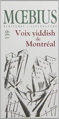 Moebius, No 139 : Voix Yiddish de Montreal par Revue Moebius