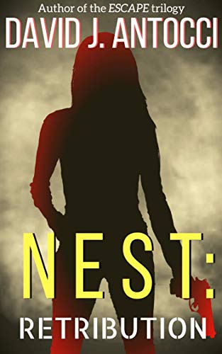 NEST: Retribution: An Alivia Morgan ()