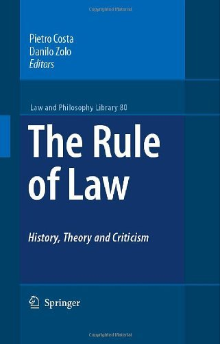Download The Rule of Law History, Theory and Criticism: 80 (Law and Philosophy Library) Pdf