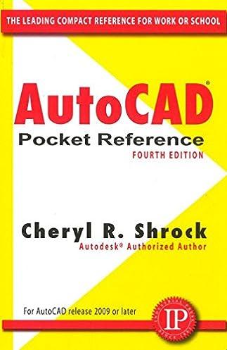autocad pocket reference cheryl r shrock 9780831134280 amazon rh amazon com AutoCAD Practice AutoCAD 2013