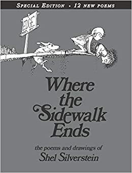 Where the sidewalk ends special edition with 12 extra poems poems where the sidewalk ends special edition with 12 extra poems poems and drawings shel silverstein 0884365429405 amazon books fandeluxe Choice Image