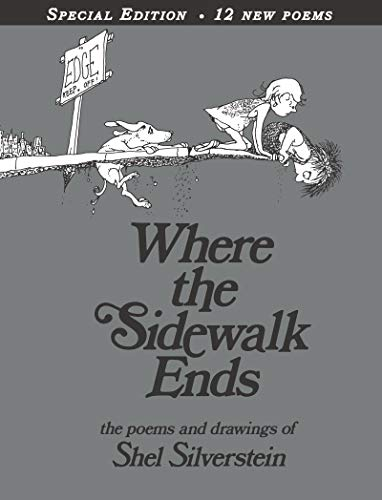 Where the Sidewalk Ends Special Edition with 12 Extra Poems: Poems and Drawings (Best Short Poems Of All Time)