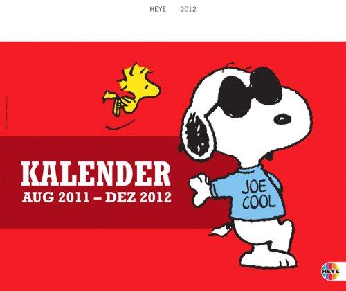 Peanuts Schülerwandkalender 2012: Mit Schulferien. 17-Monats-Kalender August 2011 - Dezember 2012