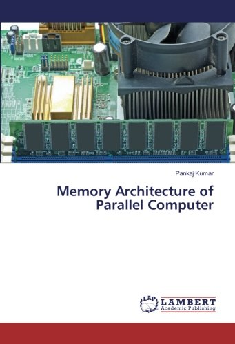 Memory Architecture of Parallel Computer ebook