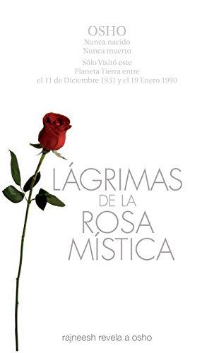 lágrimas de la ROSA MÍSTICA (Spanish Edition) by [RAJNEESH, OZEN, RAJNEESH