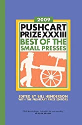 Pushcart Prize XXXIII: Best of the Small Presses (Pushcart Prize: Best of the Small Presses)