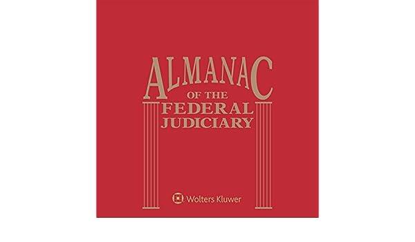 Almanac Of The Federal Judiciary Aspen Publishers Editorial Staff - Almanac of the federal judiciary