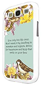 293 - Floral Shabby Chic Birds You only Live once Quote Design For Samsung Galaxy S3 i9300 Fashion Trend CASE Back COVER Plastic&Thin Metal