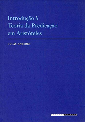 Introdução à Teoria da Predicação em Aristóteles