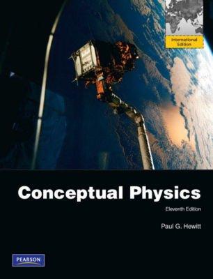 Conceptual Physics Eleventh Edition (international edition)